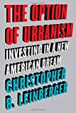 img - for The Option of Urbanism: Investing in a New American Dream book / textbook / text book