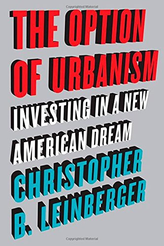 The Option of Urbanism: Investing in a New American Dream (Development Options compare prices)