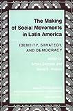 Making of Social Movements in Latin America, Arturo Escobar, 0813312078