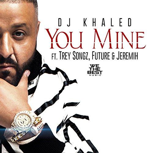 You Mine [Explicit]