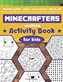 Minecraft Activity Book: Amazing Activity Book For Minecrafters: Coloring, Dot To Dot, Word Search, Mazes and More!