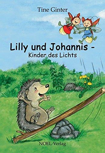 Lilly und Johannis: Kinder des Lichts