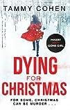 """""""Dying for Christmas - Tis the Season to be Dead"""" av Tammy Cohen"""