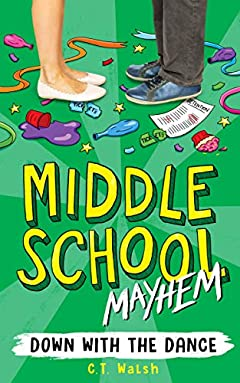 Down with the Dance (Middle School Mayhem Book 1)
