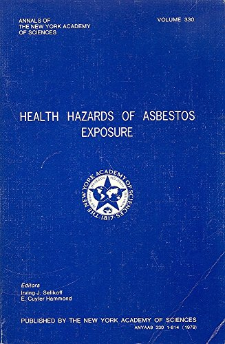Health Hazards of Asbestos Exposure (Annals of the New York Academy of Sciences ; v. 330)