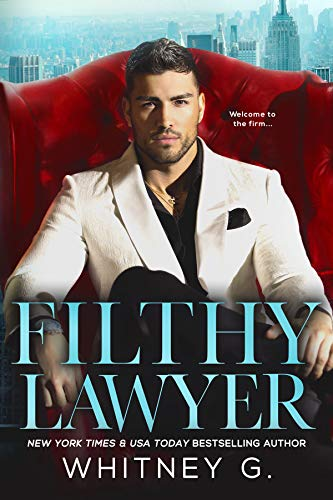 Filthy Lawyer by [G., Whitney]