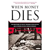 Front cover for the book When Money Dies: The Nightmare of Deficit Spending, Devaluation, and Hyperinflation in Weimar Germany by Adam Fergusson