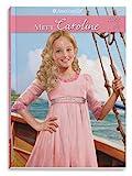 Meet Caroline: An American Girl