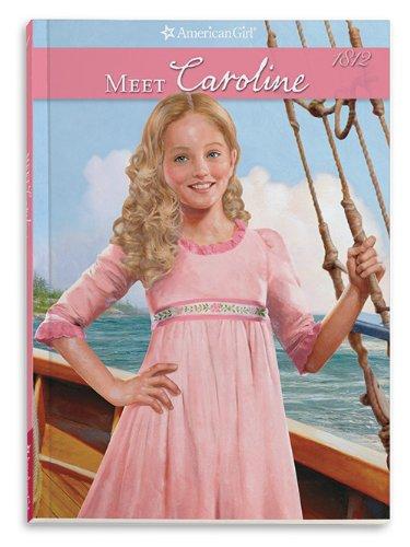 Meet Caroline: An American Girl (American Girl: Caroline's Stories) ebook