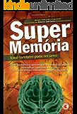 Supermemória – você também pode ter uma