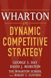 img - for Wharton on Dynamic Competitive Strategy book / textbook / text book