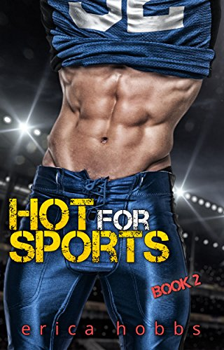 hot-for-sports-a-bad-boy-sports-romance-sports-romance-series-book-2