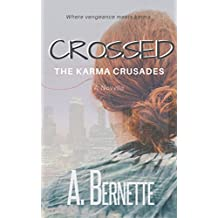 Crossed: The Karma Crusades, The First Adventure