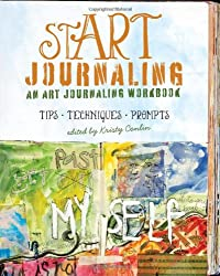 stART Journaling: An Art Journaling Workbook (Art Journal Workbook)