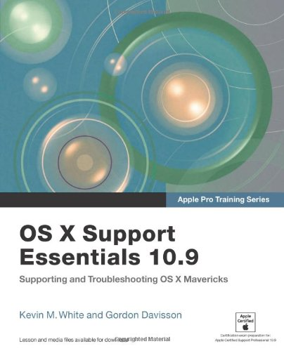 Apple Pro Training Series: OS X Support Essentials…