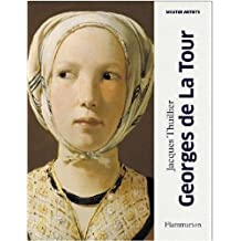 Georges de la Tour: Compact Edition (Master Artists) by Thuillier, Jacques (2013) Hardcover