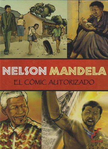 Descargar Libro Nelson Mandela: El Cómic Autorizado Umlando Wezithombe