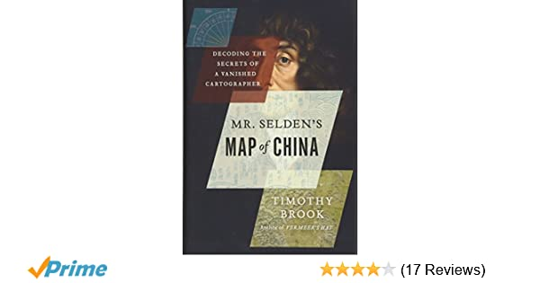 Amazon com: Mr  Selden's Map of China: Decoding the Secrets of a