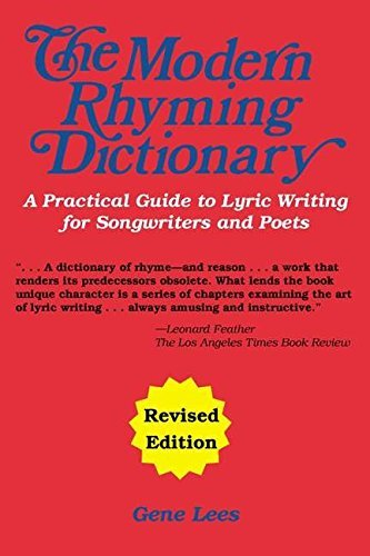 Modern Rhyming Dictionary A Practical Guide To Lyric Writing For Song 2nd (second) Revised Edition by Various published by Music Sales Own (2001) - Modern Rhyming Dictionary