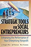img - for Strategic Tools for Social Entrepreneurs: Enhancing the Performance of Your Enterprising Nonprofit by J. Gregory Dees (2002-02-20) book / textbook / text book
