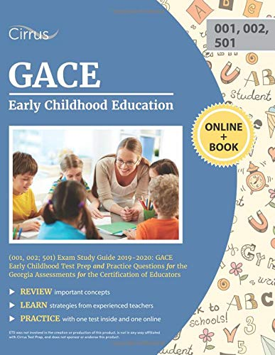 Gace Early Childhood Education 001 002 501 Exam Study Guide 2019