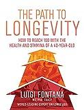 Path to Longevity
