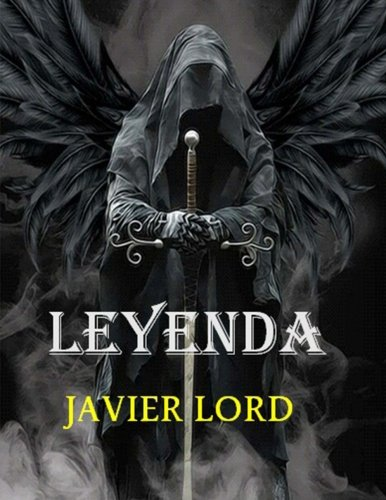 leyenda 1: fantasia (Volume 1) (Spanish Edition) [Javier Lord] (Tapa Blanda)