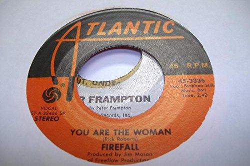 FIREWALL 45 RPM You Are The Woman / Sad Ol' Love - Firewall Womens