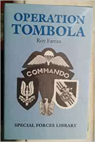 Operation Tombola (Special Forces Library): Roy Farrna