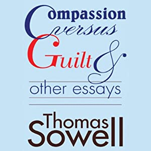 Compassion Versus Guilt and Other Essays Audiobook