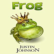 FROG: GRIMM RETELLINGS, BOOK 1
