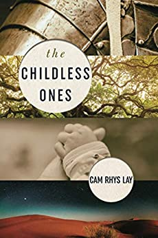 The Childless Ones by Cam Lay ebook deal
