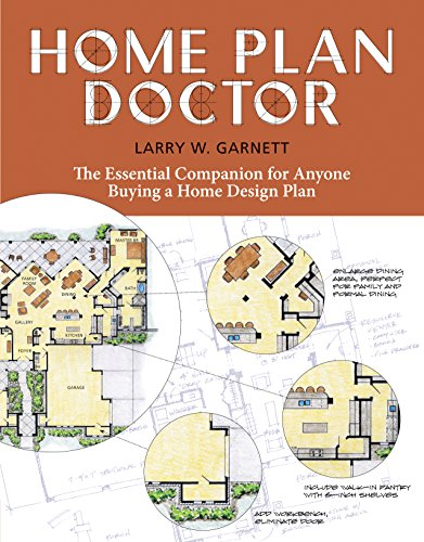 Home Plan Doctor  The Essential Companion For  Anyone Buying A Home Design Plan
