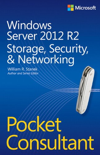 Windows Server 2012 R2 Pocket Consultant Volume 2: Storage, Security, & - Ip Dynamic Servers