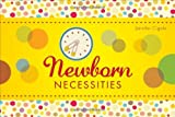 Newborn Necessities, Jennifer Cigale, 1616633840