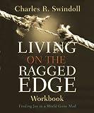 Living on the Ragged Edge Workbook: Finding Joy