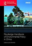img - for Routledge Handbook of Environmental Policy in China (Routledge International Handbooks) book / textbook / text book