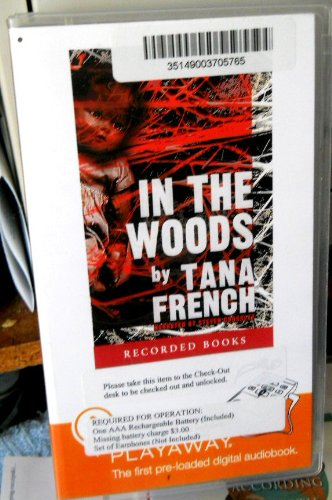 In the Woods by Tana French (Author), Steven Crossley (Narrator) [Unabridged] Playaway Audio