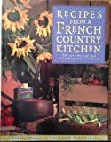 img - for Recipes from a French Country Kitchen: The Very Best of Real French Regional Cooking book / textbook / text book