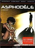Asphodèle, tome 3