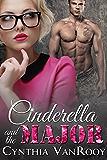Cinderella and the Major (English Edition)