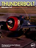 Thunderbolt: Republic P-47 (Living History , Vol 7)