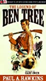 img - for The Legend of Ben Tree (Ben Tree Saga) book / textbook / text book