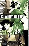 Cowboy Bebop: v. 3