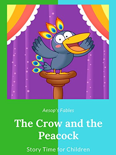 The Crow and the Peacock - Aesop's Fables - Story Time for Children]()