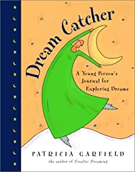 Dream Catcher: A Young Person's Journal for Exploring Dreams