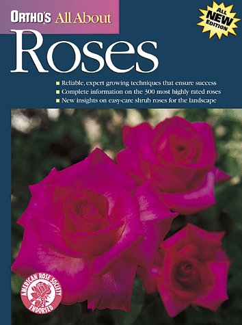 Ortho's All About Roses (Ortho's All About Gardening)