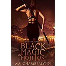 Black Magic and Mojitos: A Zyan Star Novelette