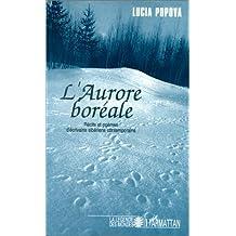 Aurore boréale: récits et poèmes d'écriv