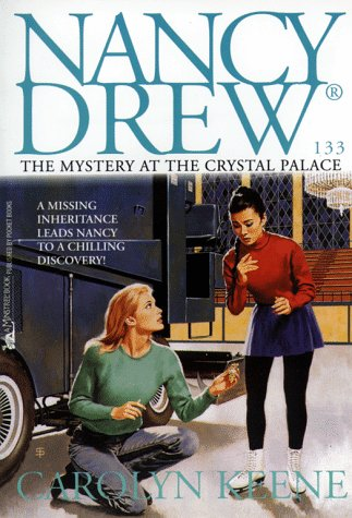 The Mystery at the Crystal Palace (Nancy Drew, No.133)